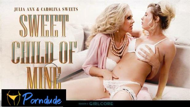 S02 E04 Sweet Child Of Mine - Girlcore -  Julia Ann And Carolina Sweets