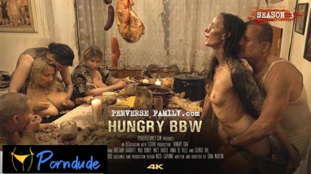 E42 Hungry Bbw - Perverse Family - E42 Hungry Bbw