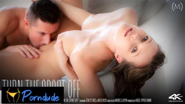 Turn The Sport Off - Sex Art - Stacy Cruz