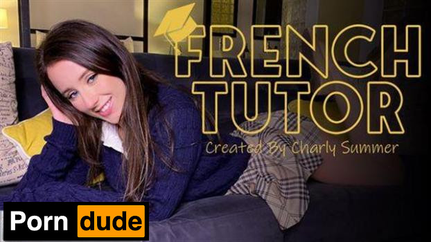 French Tutor - Model Time - Charly Summer