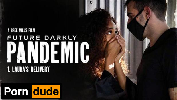 Future Darkly: Pandemic – Laura's Delivery - Pure Taboo - Scarlit Scandal