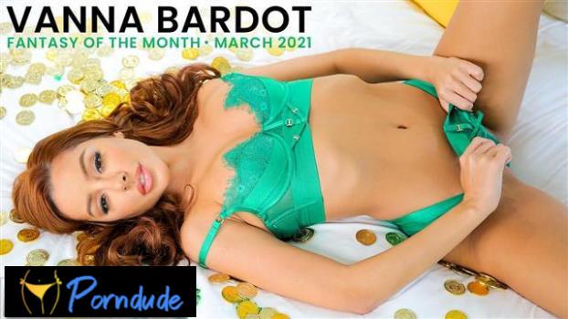 March 2021 Fantasy Of The Month – S1 E9 - Nubile Films - Vanna Bardot