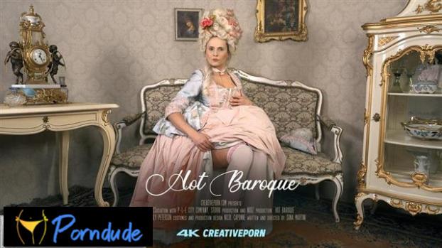 E08 Hot Baroque - Creative Porn - E08 Hot Baroque
