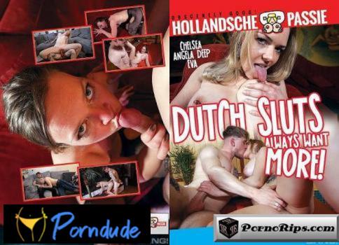 Dutch Sluts Always Want More! - Dutch Sluts Always Want More!