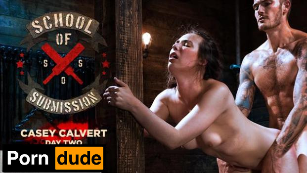 School Of Submission: Casey Calvert, Day Two - Kink Features - Casey Calvert